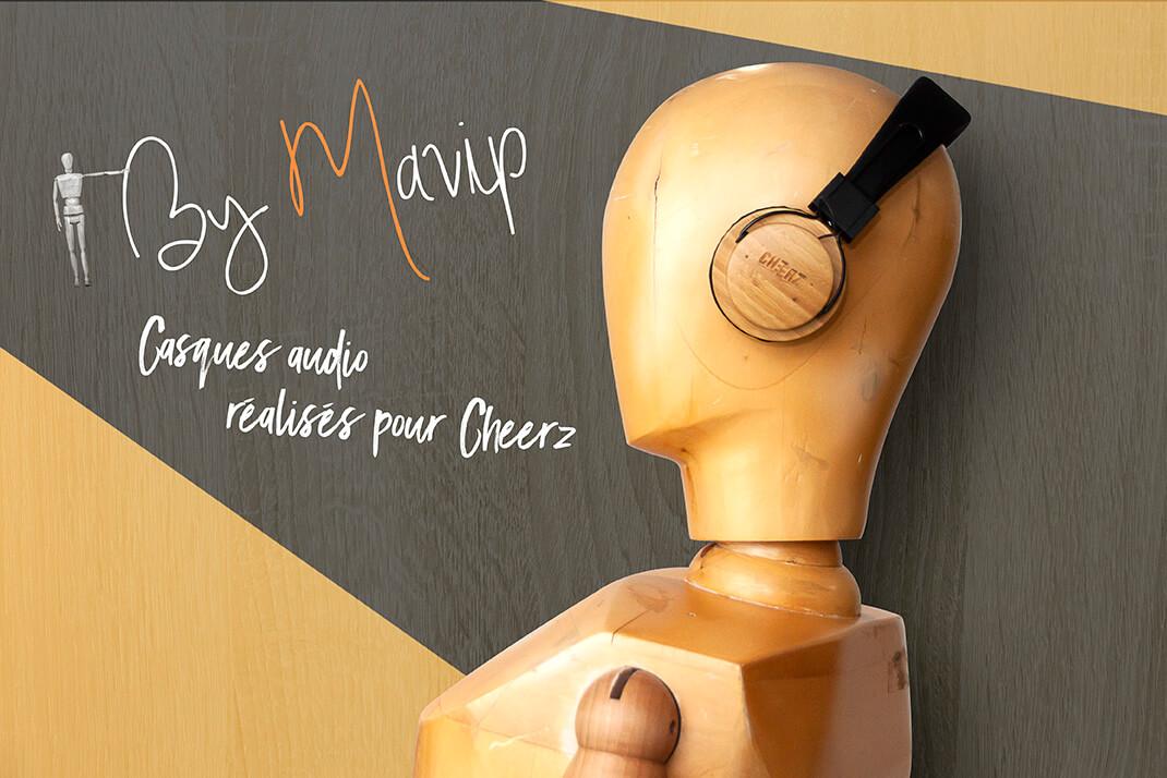 Casque audio réalisés pour Cheerz par Mavip