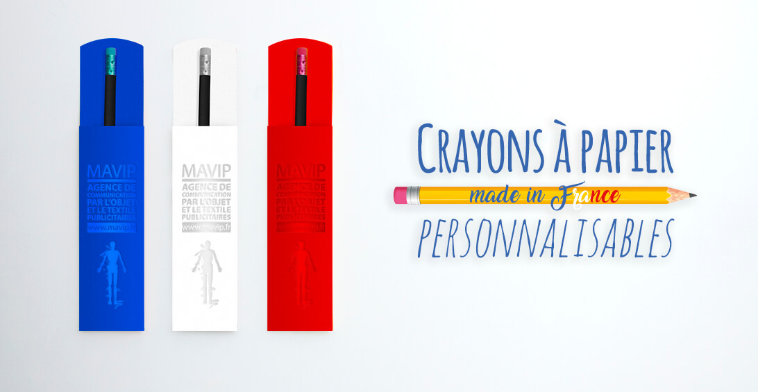 Crayons à papier logotés personnalisables made in France by Mavip